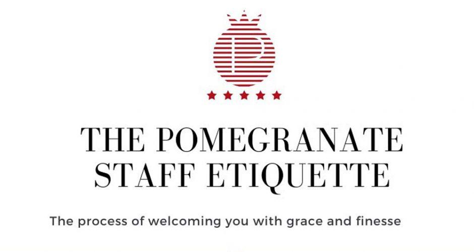 The Pomegranate Staff Etiquette